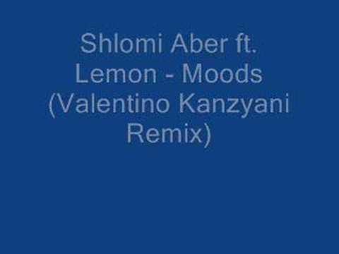 Shlomi Aber ft. Lemon - Moods (Valentino Kanzyani Remix)