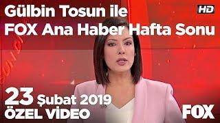 Cumhur İttifakı'nda Karabük çekişmesi! 23 Şubat 2019 Gülbin Tosun ile FOX Ana Haber Hafta Sonu