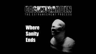 Watch Casketgarden Where Sanity Ends video