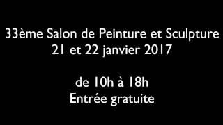 33ème Salon de Peinture et Sculpture 2017 de la MJC de Ballan-Miré