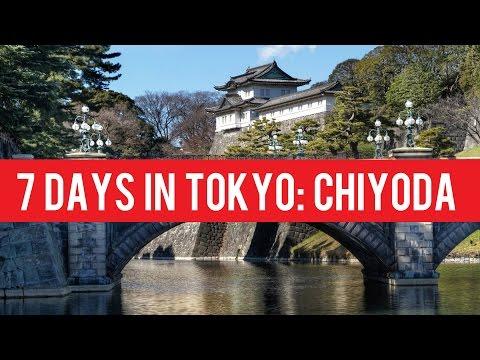 7 Days In Tokyo: Chiyoda