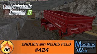 LS17 - Hof Bergmann Reloaded #424   ENDLICH ein NEUES FELD   Let's Play [HD]