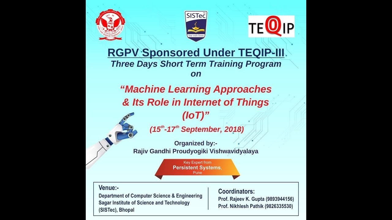RGPV sponsored 3 Days STTP under TEQIP-III conducted at SISTec Gandhi Nagar