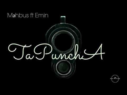 Məhbus ft Emin - TaPunchA