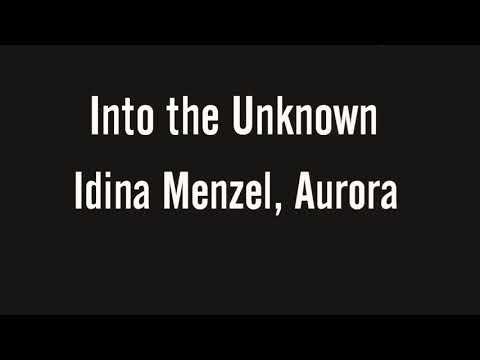 Into the Unknown -- Idina Menzel, Aurora (lyric video)