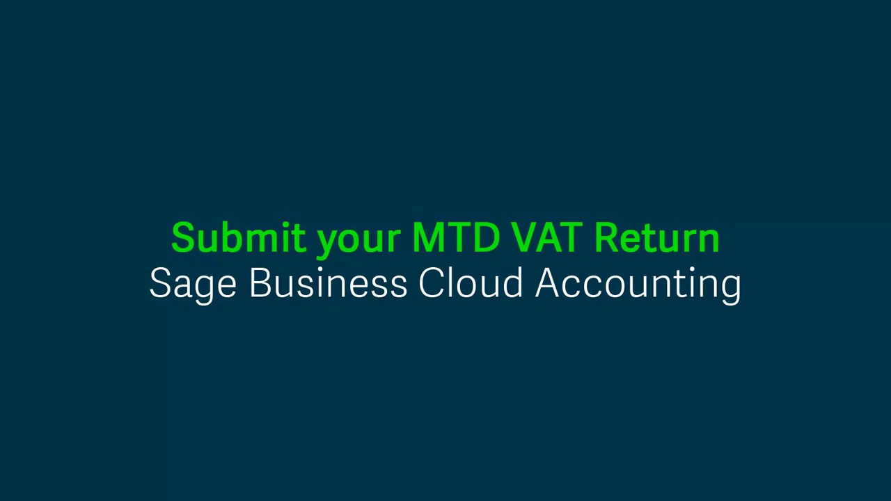 Sage Business Cloud Accounting - Submit your MTD VAT Return