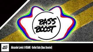 Alexander Lewis & KRANE - Sorbet Guts (Bass Boosted)