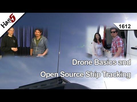 Drone Basics and Open Source Ship Tracking, Hak5 1612