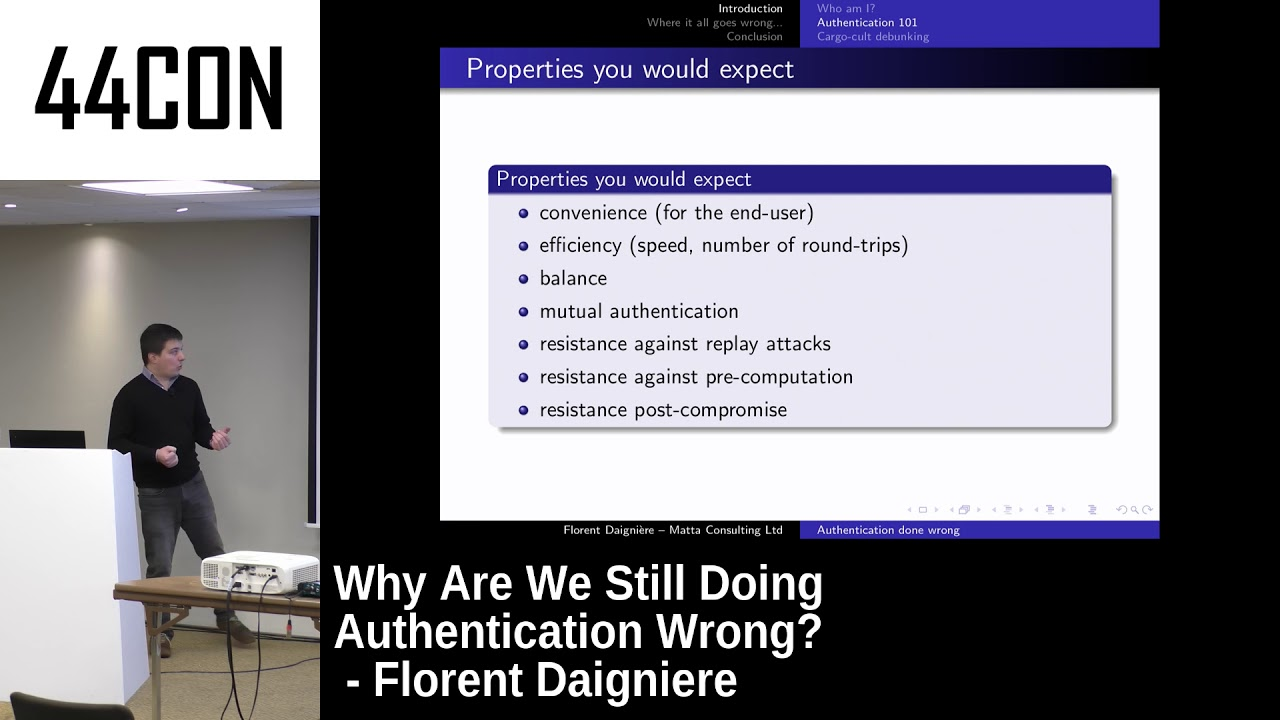 Why Are We Still Doing Authentication Wrong? - Florent Daigniere