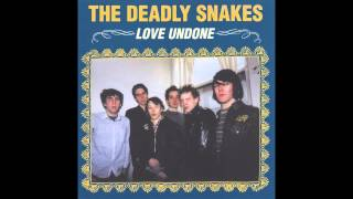 The Deadly Snakes - Who Loves Ya, Baby (Not Me)