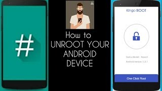 How to UNROOT Your Android Device [SuperSu and KINGROOT]