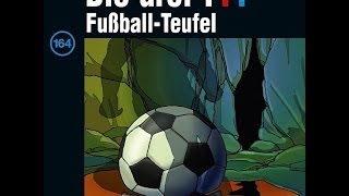 Die drei Fragezeichen 164 - Fussball-Teufel ( NEUSTE FOLGE ) [Download] { GANZE FOLGE }