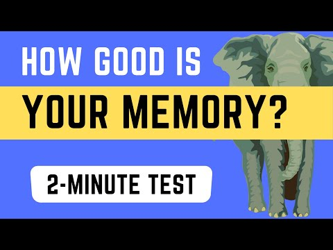 Memory Test : How Good Is Your Memory? A 2-Minute Test