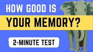 quick memory test how good is your memory