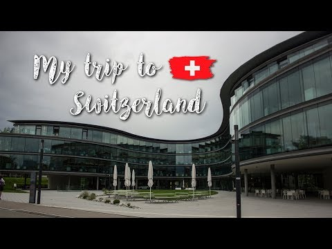 My trip to Switzerland
