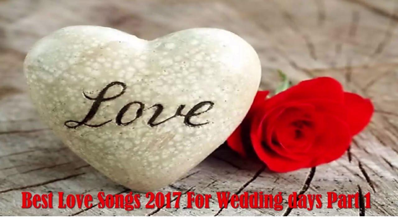 Cute Wedding Songs 2017