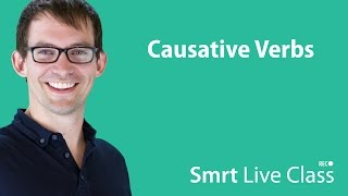 Causative Verbs - Smrt Live Class with Shaun #21 thumbnail