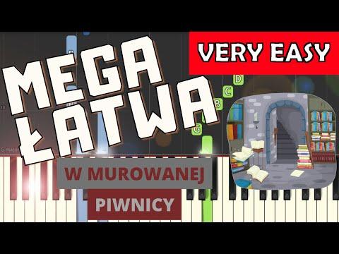 🎹 W murowanej piwnicy - Piano Tutorial (MEGA ŁATWA wersja) 🎹
