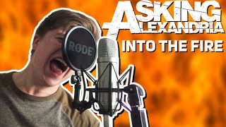 ASKING ALEXANDRIA - Into The Fire (Vocal Cover) by Rafael Andronic