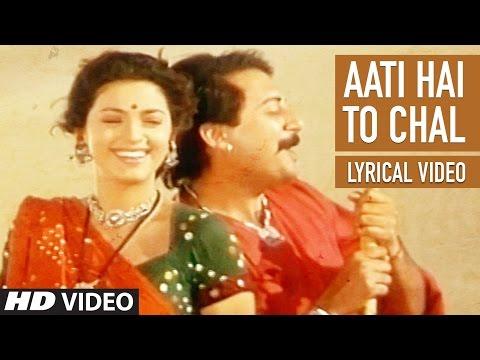 Aati Hai To Chal Lyrical Video | Saat Rang Ke Sapne | Arwind Swami, Juhi Chawla