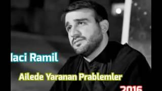 Haci Ramil - Aile Prablemleri
