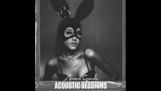 Ariana Grande - Knew Better/Forever Boy (Acoustic)