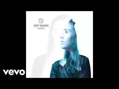Amy Shark - Weekends (Official Audio)