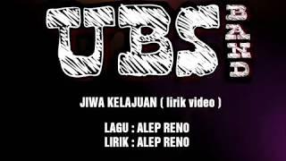 #UBSband #JiwaKelajuan UBS - JIWA KELAJUAN ( LIRIK VIDEO ) full VERSION