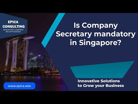 Is a Company Secretary Mandatory for a Singapore Company?