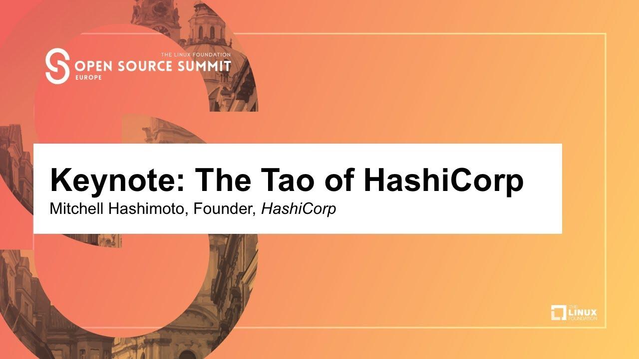 Keynote: The Tao of HashiCorp - Mitchell Hashimoto, Founder, HashiCorp