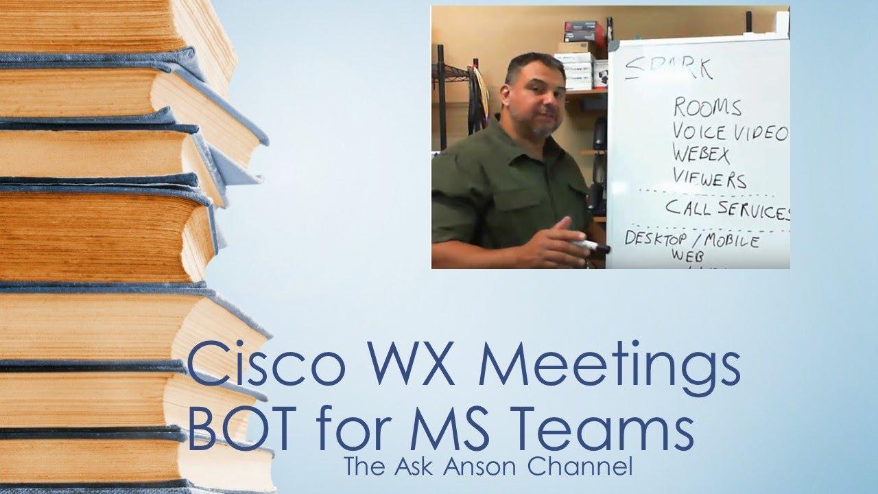 Cisco WX Meetings BOT for Microsoft Teams