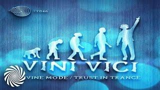 Vini Vici - Trust In Trance