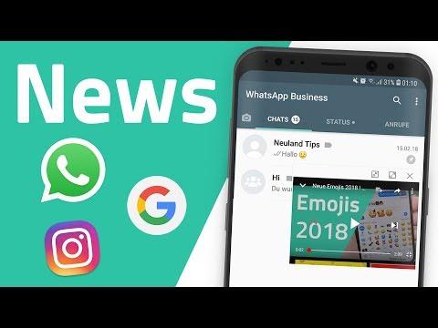 WhatsApps neue App, Google-Stories, Android 8 und weitere News