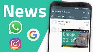 WhatsApps neue App, Google-Stories, Android 8 und weitere News thumbnail