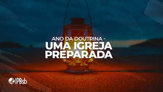 2021-01-27 - Uma Igreja Preparada - Mateus 25.1-13 - Rev. André Carolino - Estudo Bíblico