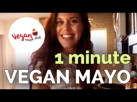 Vegan Recipe Club: Guest Chef Happy Herbivore.  Simple 1 Minute Vegan Mayo Recipe!