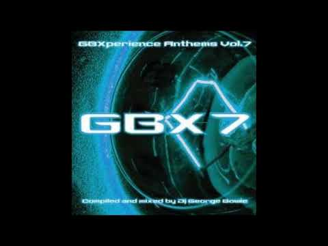 GBXperience Anthems Vol 7 - Full Album