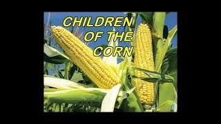 Children of the Corn Part 1
