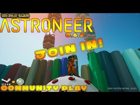 🔴 ASTRONEER LIVE - COMMUNITY PLAY COME JOIN INC RACE TRACK WORLD