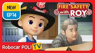 🔥Fire safety with Roy | EP14 | Peter, Firefighter for One Day. | Robocar POLI | Kids animation