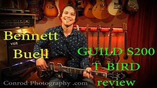 Guild S200 T-bird review - Bennett Buell (itsw 12)