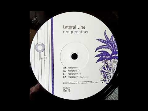 Lateral Line - Redgreen I [SND005]