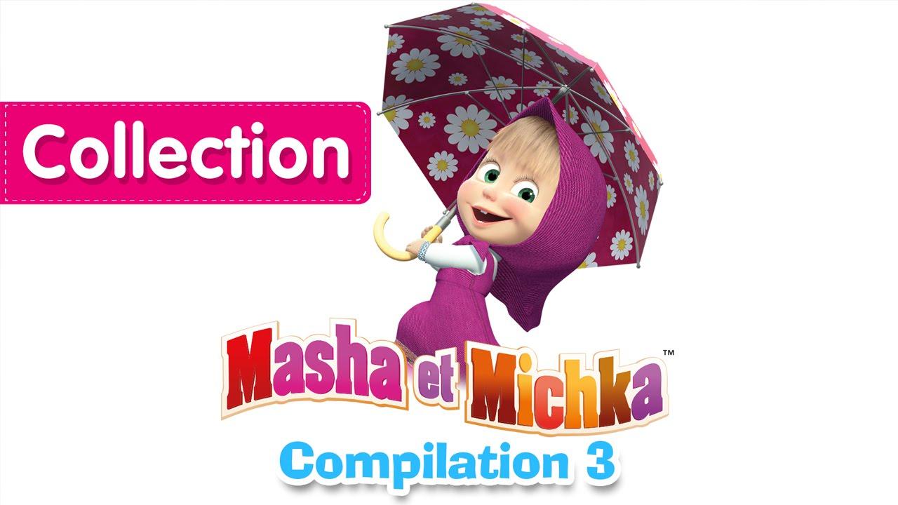 masha et michka 2017 youtube
