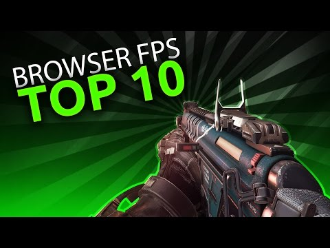 TOP 10 BROWSER BASED FPS GAMES