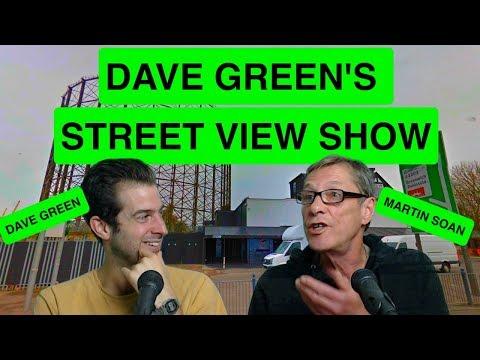 Dave Green's Street View Show - Martin Soan