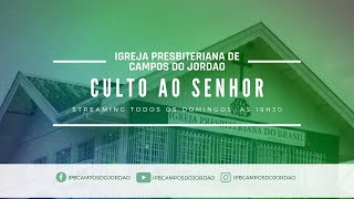 Culto | Igreja Presbiteriana de Campos do Jordão | Ao Vivo - 25/10