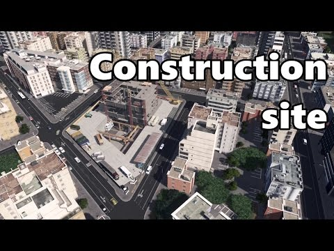 Cities Skylines: Construction Site Build