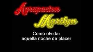 Agrupacion Marilyn - Cosas Del Amor (letra)