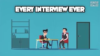 EVERY INTERVIEW EVER!!! || Comedy Sketch || Humour Express ||