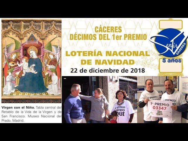 CÁCERES - Sorteo Extraordinario de Lotería de Navidad 2018. DÉCIMOS DEL 1er PREMIO